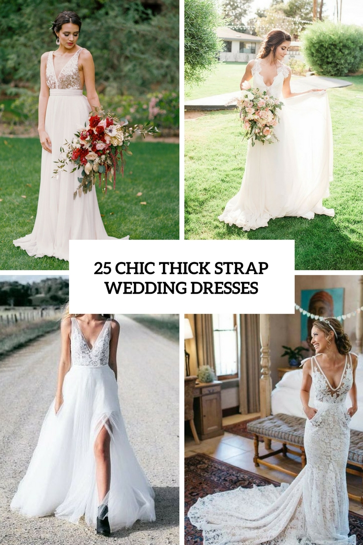 chic thick strap wedding dresses cover