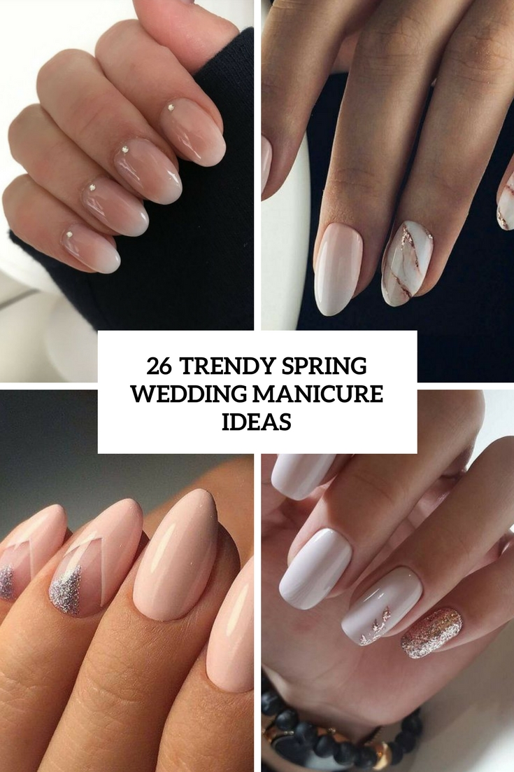 trendy spring wedding manicure ideas cover