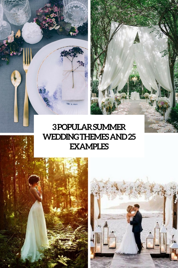 3 most popular summer wedding themes and 25 examples cover
