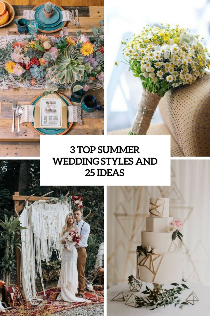 3 top summer wedding styles and 25 ideas cover