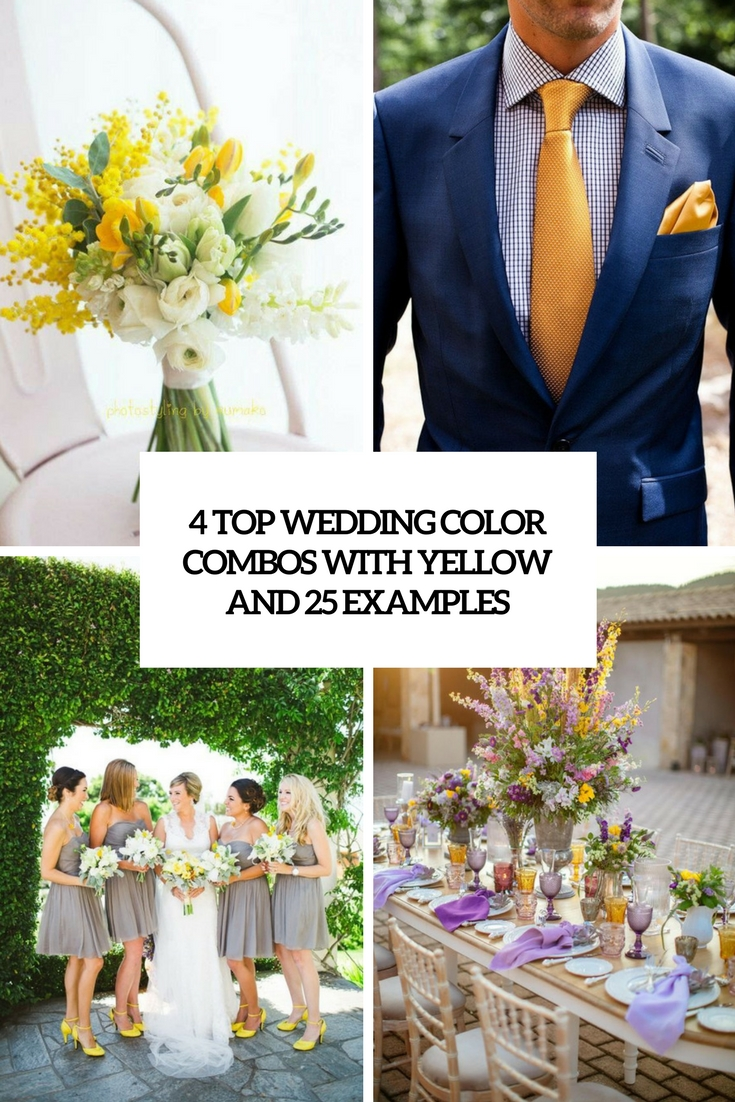 4 top wedding color combos with yellow and 25 examples cover