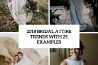 2018 bridal attire trends with 25 examples cover