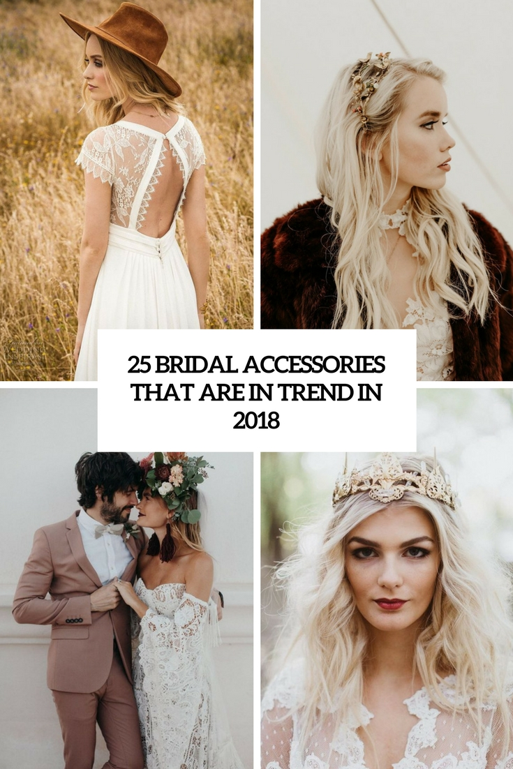 25 Bridal Accessories That Are In Trend In 2018