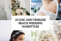 25 chic and timeless beach wedding hairstyles cover