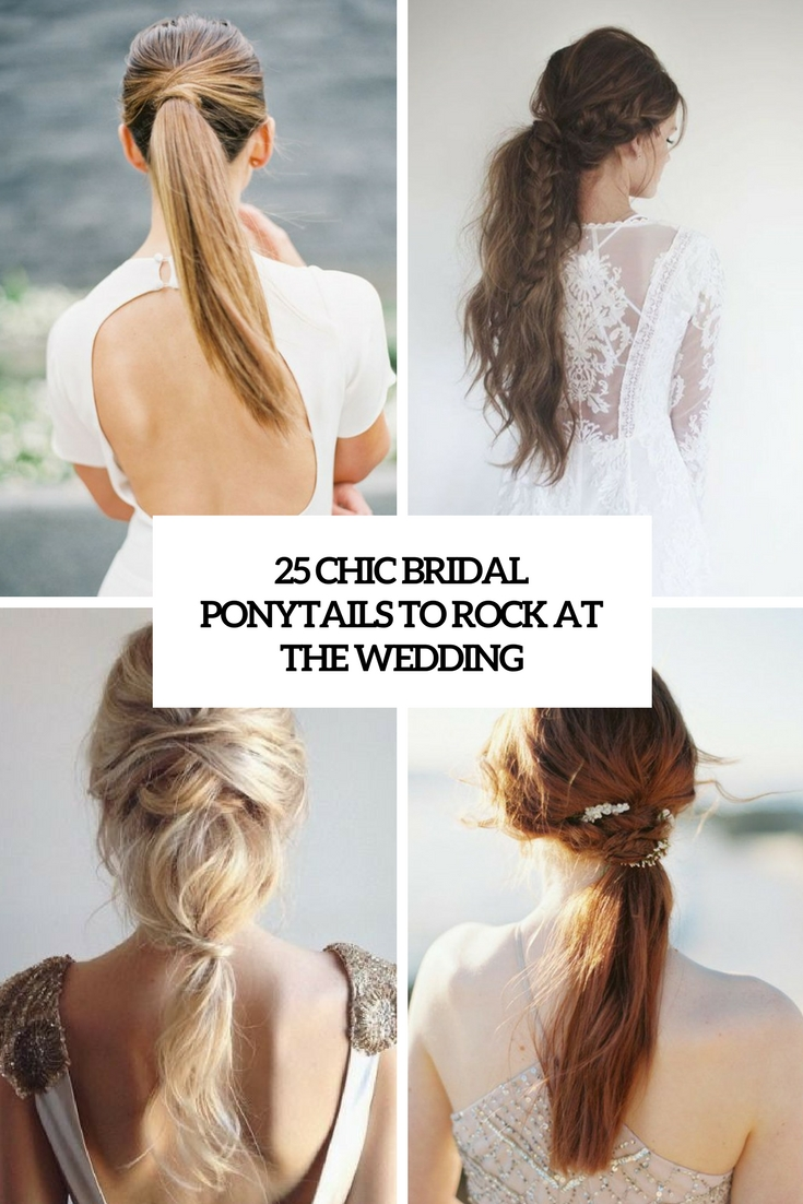 25 Chic Bridal Ponytails To Rock At The Wedding