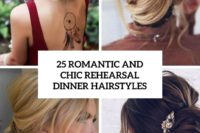 25 romantic and chic rehearsal dinner hairstyles cover