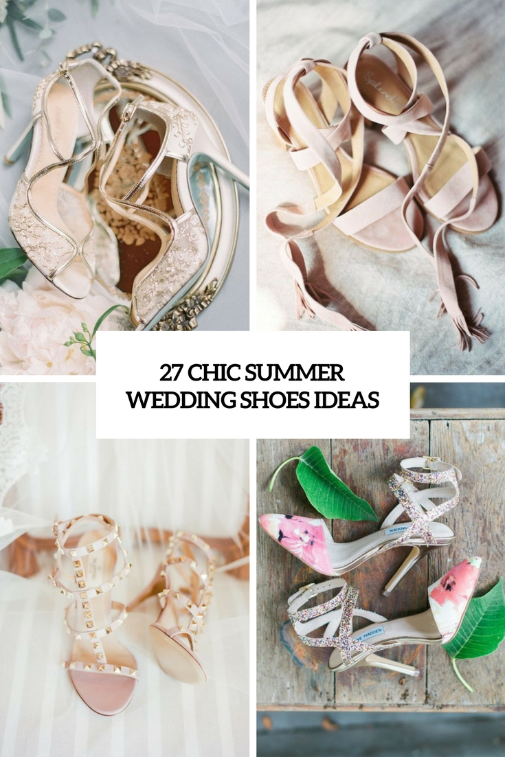 chic summer wedding shoes ideas cover
