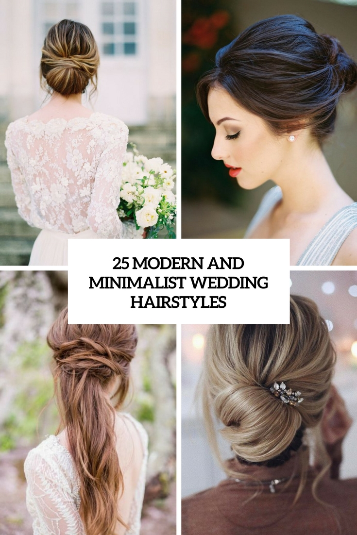 25 Modern And Minimalist Wedding Hairstyles
