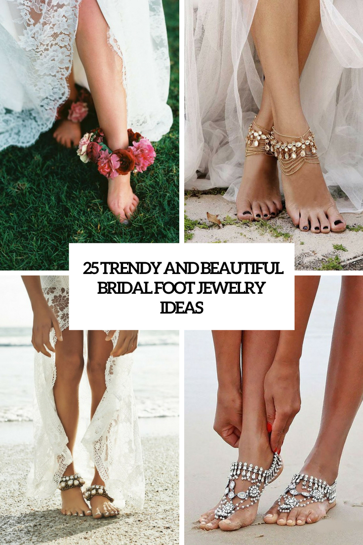 trendy and beautiful bridal foot jewelry ideas cover