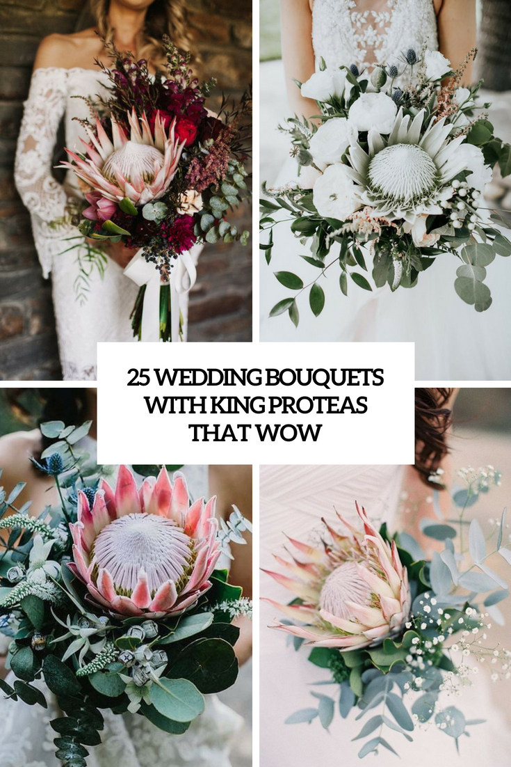 25 Wedding Bouquets With King Proteas That Wow