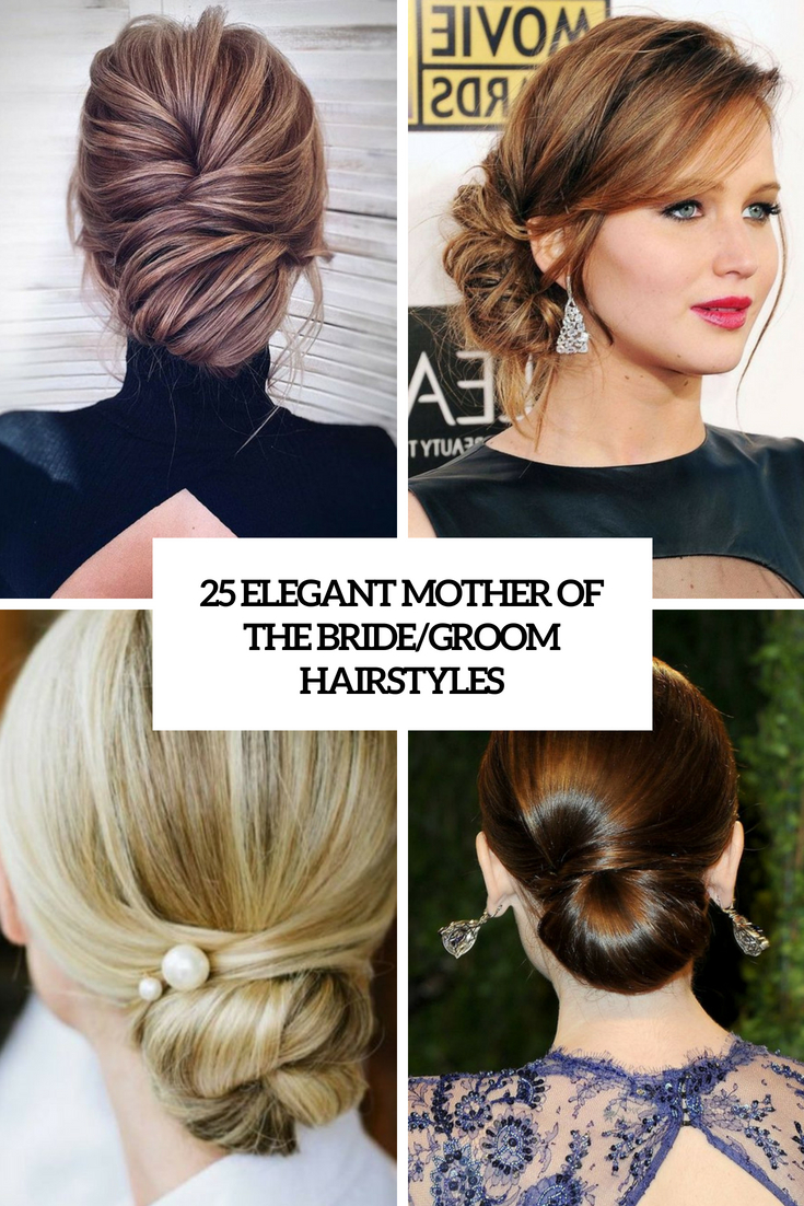Elegant Mother Of The Bride Groom Hairstyles Cover