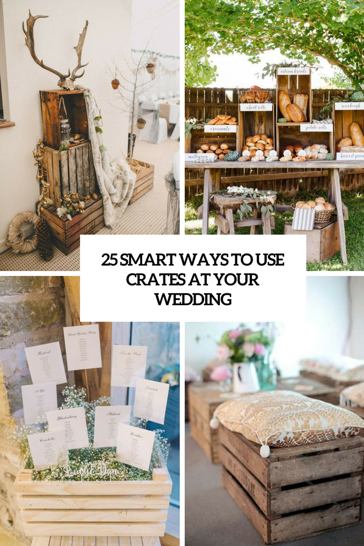 smart ways to use crates at your wedding cover