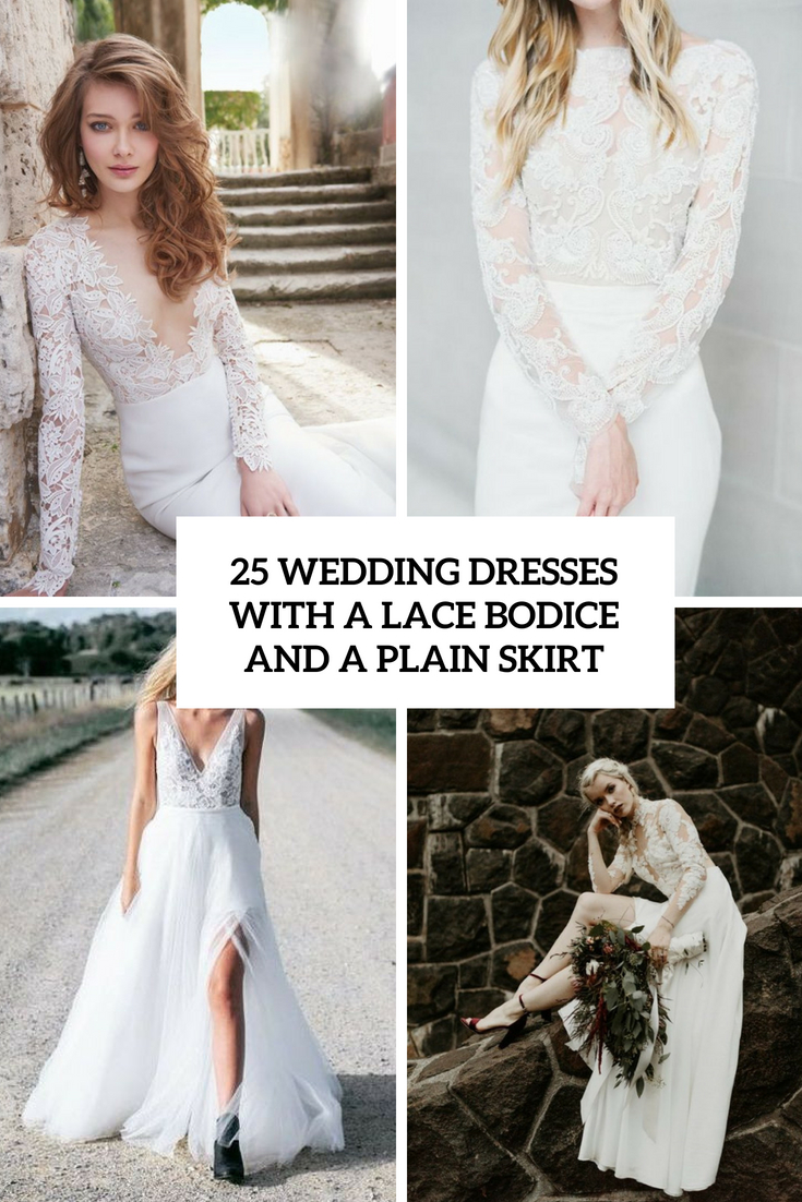 wedding dresses with a lace bodice and a plain skirt cover