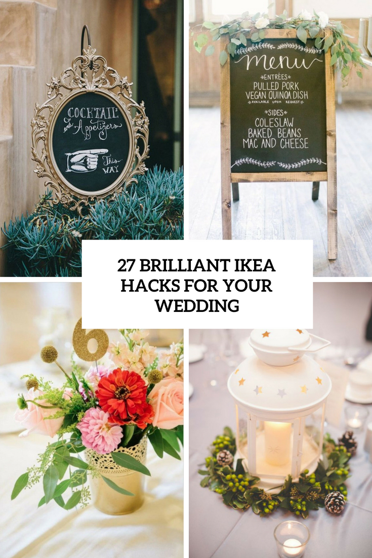 27 Brilliant IKEA Hacks For Your Wedding