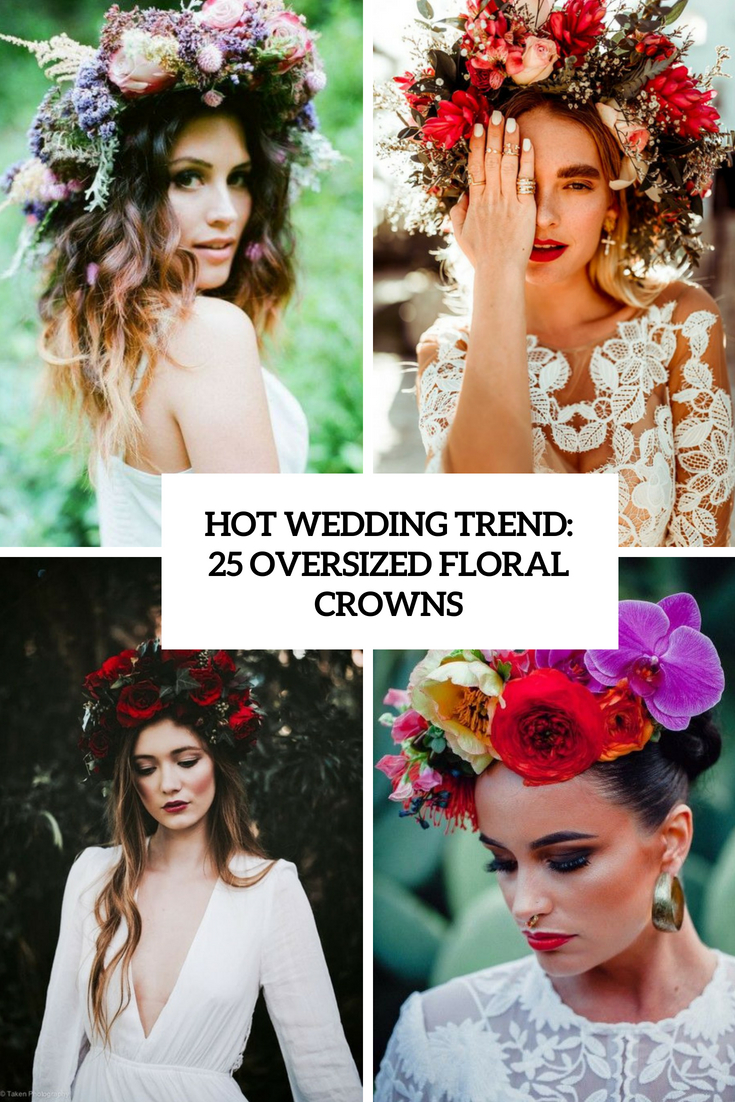 hot wedding trend 25 oversized floral crowns cover