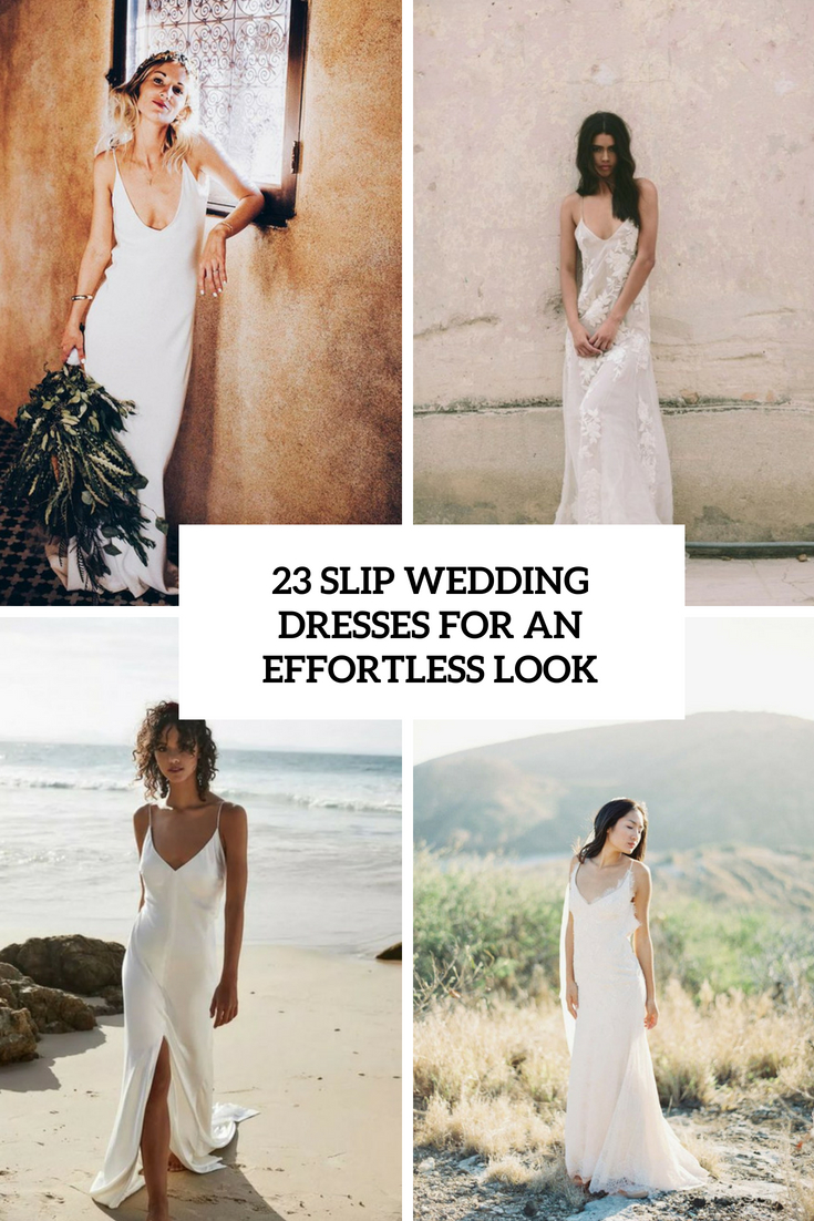 23 Slip Wedding Dresses For An Effortless Look