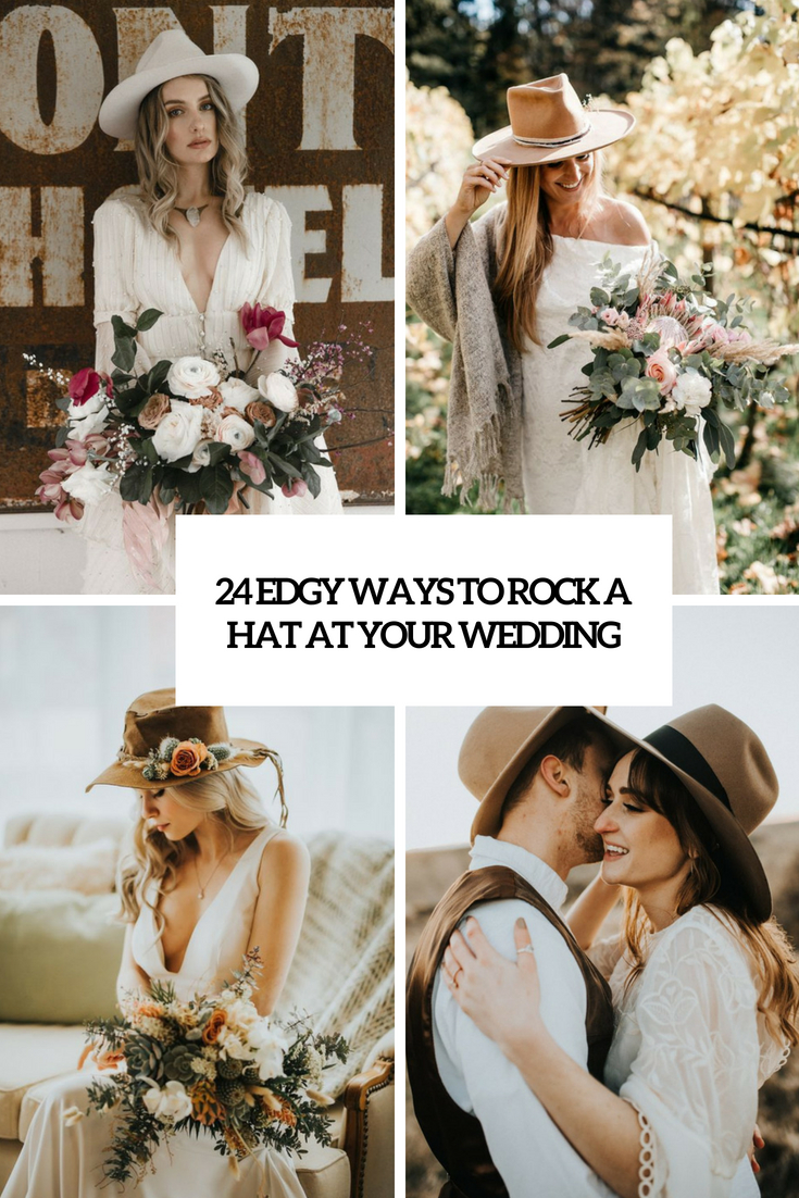 24 Edgy Ways To Rock A Hat At Your Wedding
