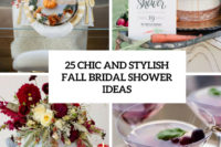25 chic and stylish fall bridal shower ideas cover