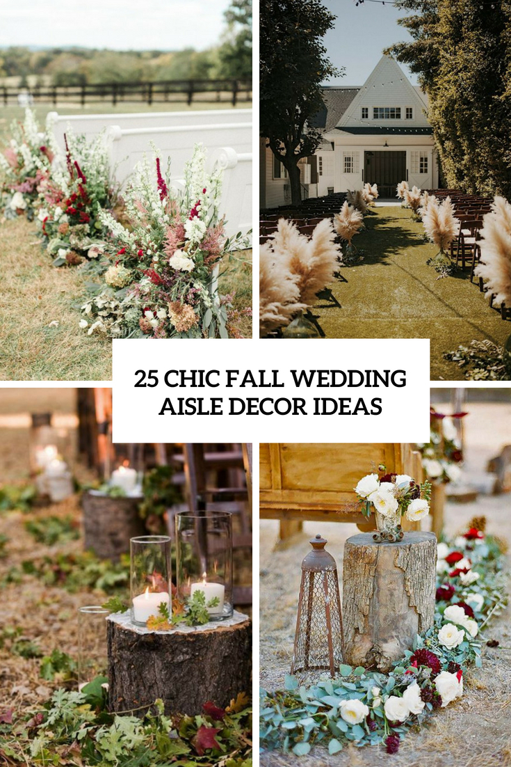 chic fall wedding aisle decor ideas cover