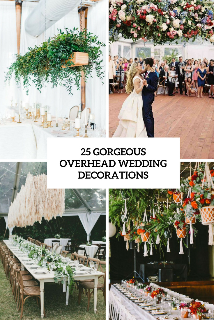 25 Gorgeous Overhead Wedding Decorations