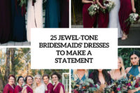 25 jewel-tone bridesmaids' dresses to make a statement cover