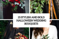 25 stylish and bold halloween wedding bouquets cover