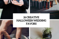 26 creative halloween wedding favors cover
