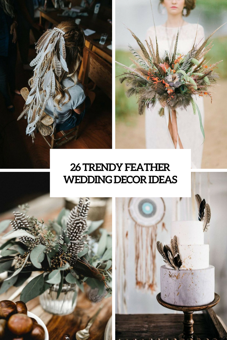 trendy feather wedding decor ideas cover