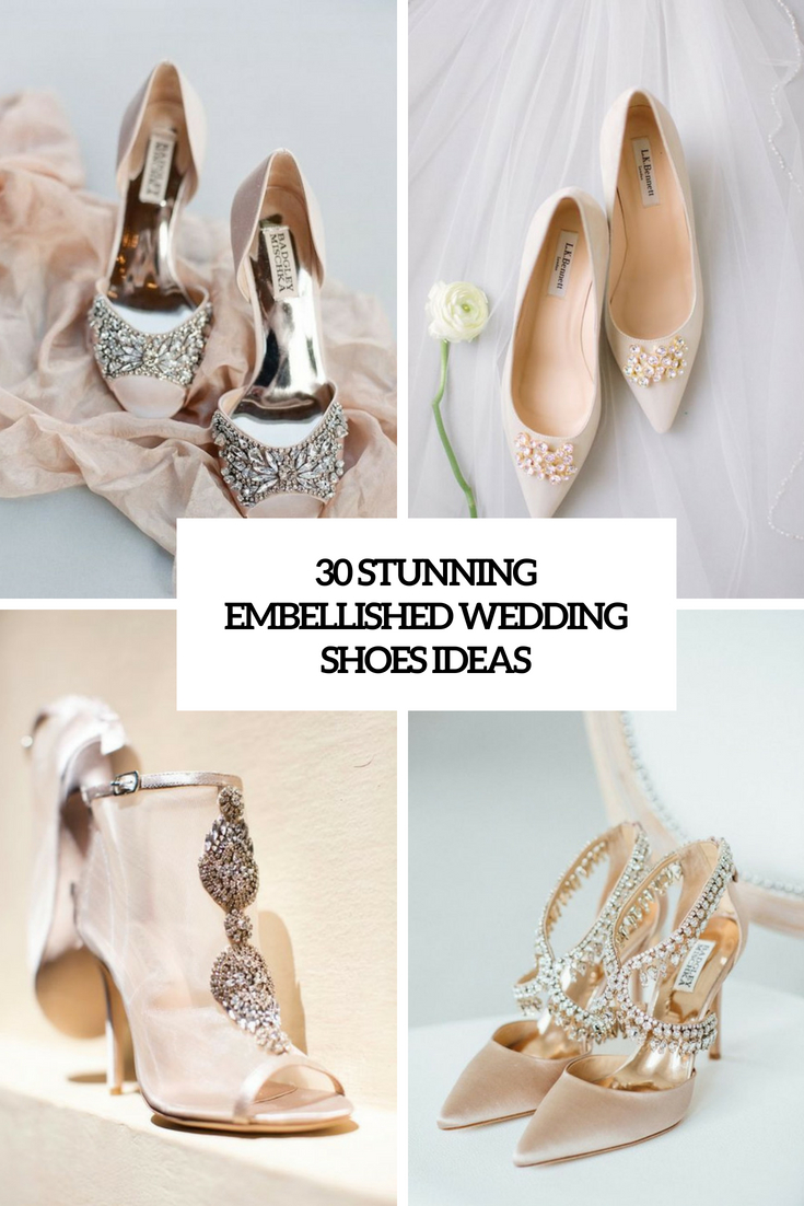 30 Stunning Embellished Wedding Shoes Ideas