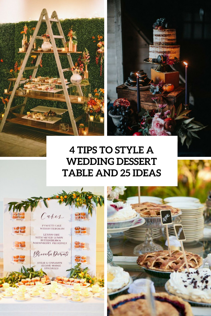 4 tips to style a wedding dessert table and 25 ideas cover