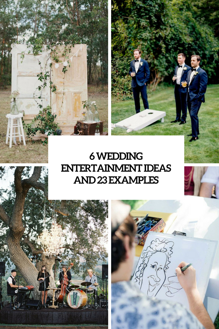 6 wedding entertainment ideas and 23 examples cover