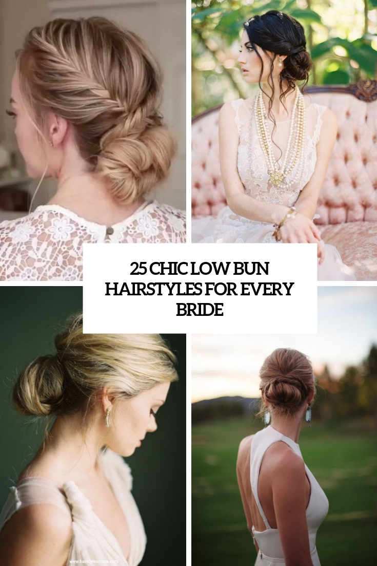 25 Chic Low Bun Hairstyles For Every Bride Weddingomania