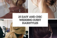 25 easy and chic wedding guest hairstyles cover