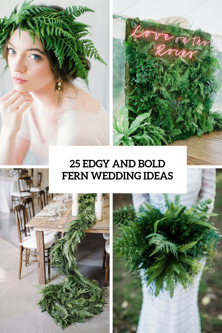edgy and bold fern wedding ideas cover