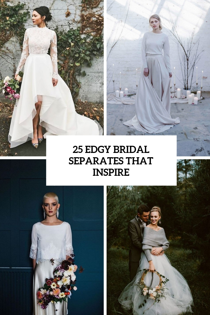 25 Edgy Bridal Separates That Inspire