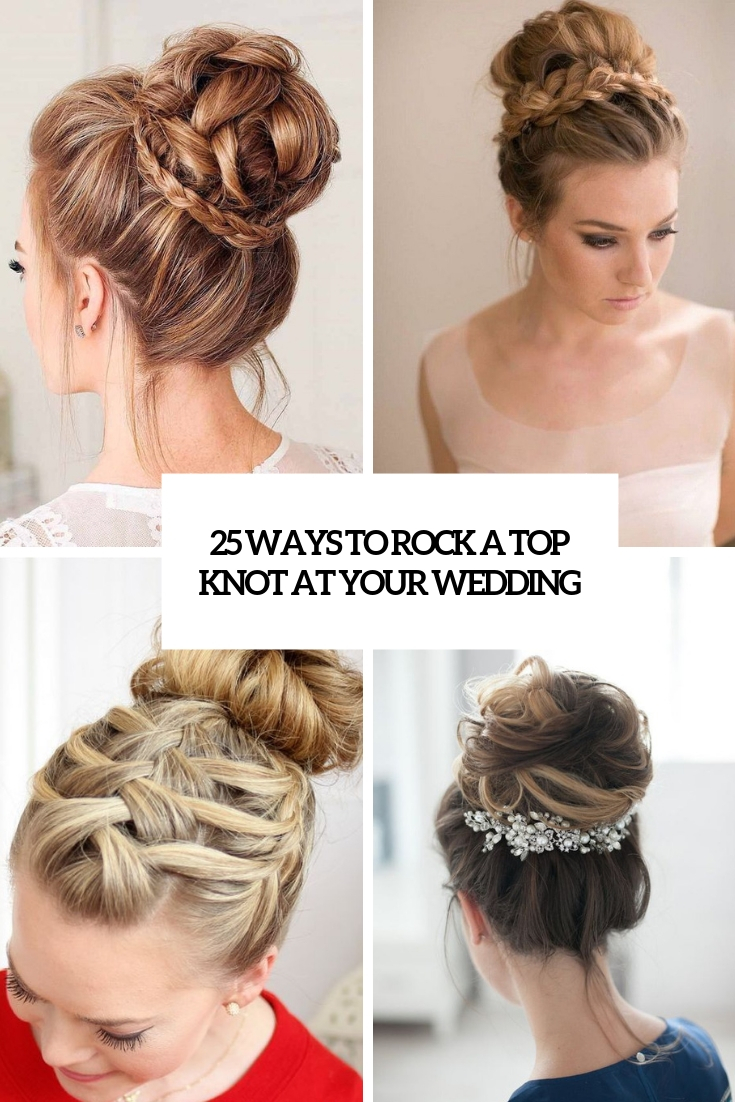ways to rock a top knot at your wedding cover
