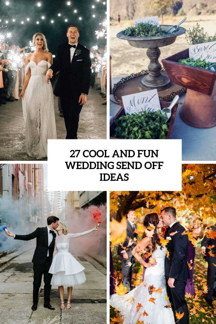 cool and fun wedding send off ideas cover