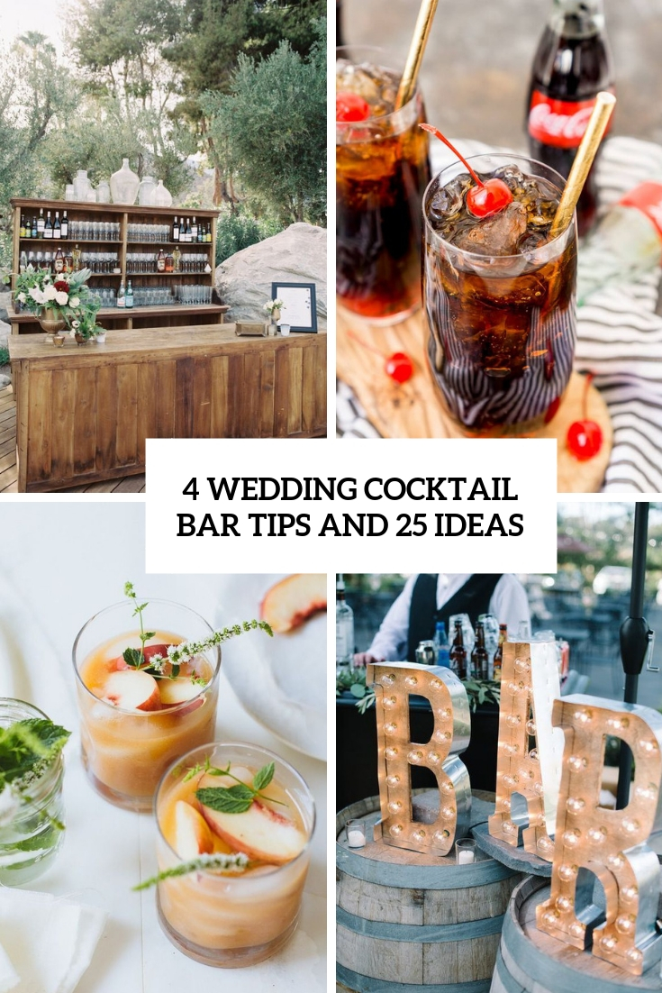 4 wedding cocktail bar tips and 25 ideas cover
