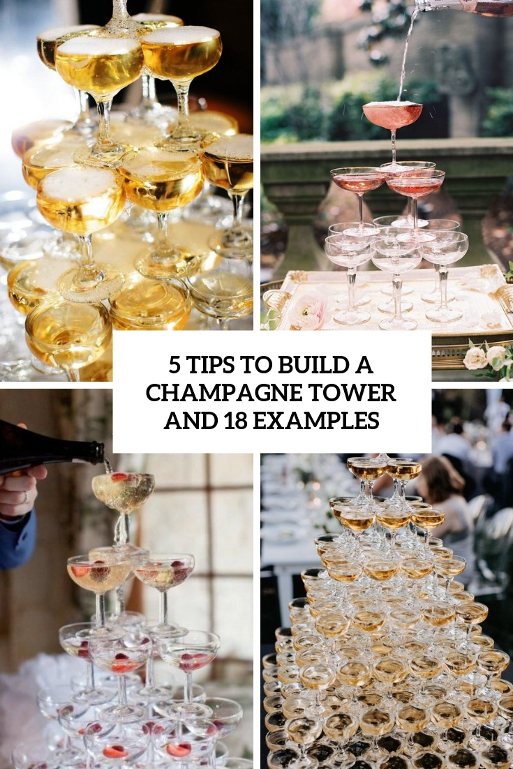 5 Tips To Build A Champagne Tower And 18 Examples