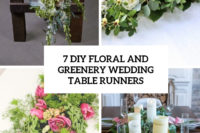 7 diy floral and greenery wedding table runners cover