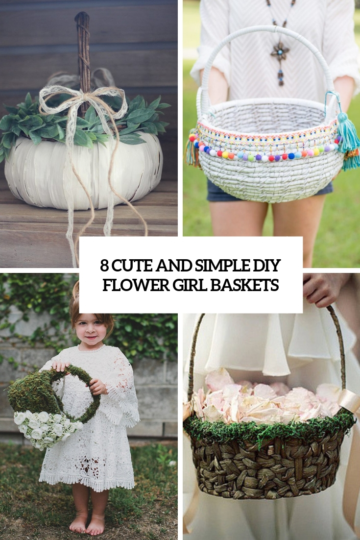 8 cute and simple diy flower girl baskets cover