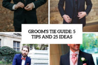 groom's tie guide 5 tiips and 25 ideas cover