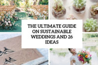 the ultimate guide on sustainable weddings and 26 ideas cover