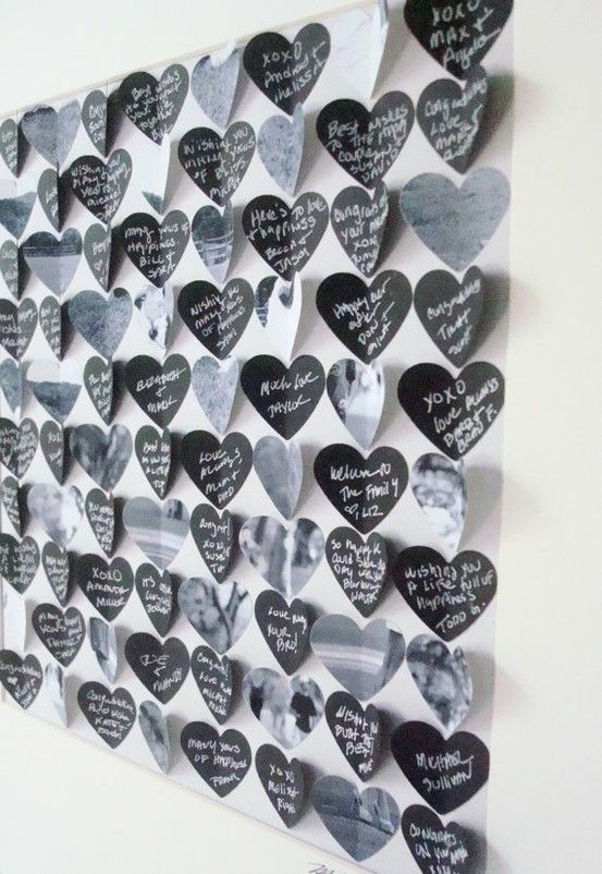 have each of your guests write a hidden message behind a heart, and feel the love as you flip each one over