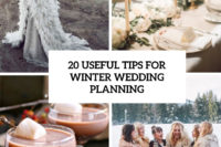 20 useful tips for winter wedding planning cover