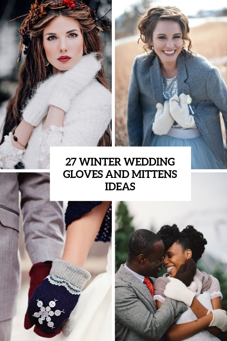 winter wedding gloves and mittens ideas cover