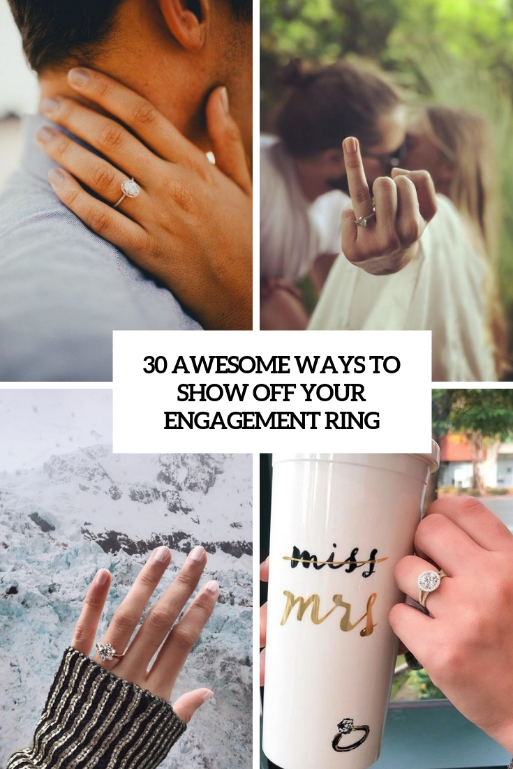 awesome ways to show off your engagement ring cover