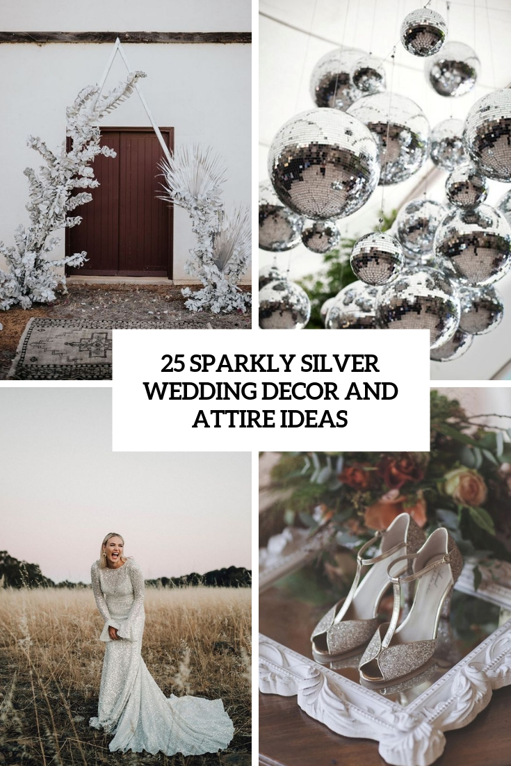 shiny silver wedding decor and attire ideas cover