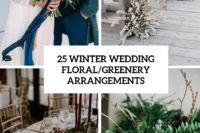25 winter wedding floral greenery arrangements cover