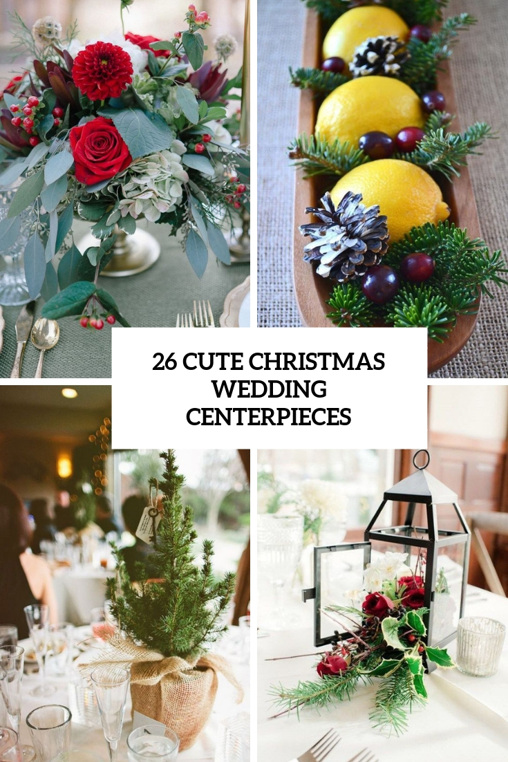 26 Cute Christmas Wedding Centerpieces